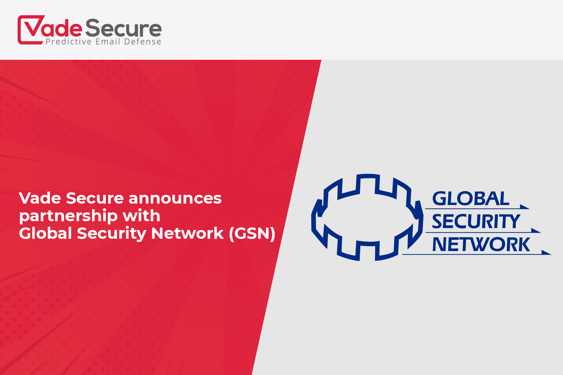 Vade Secure announces partnership with Global Security Network (GSN)